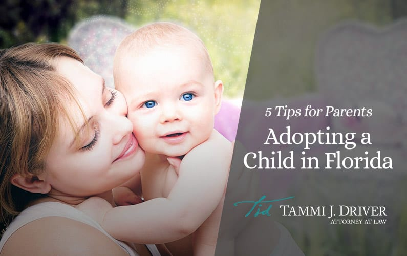 5 Tips for Parents Adopting a Child in Florida