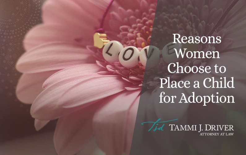 Reasons Women Choose to Place a Child for Adoption