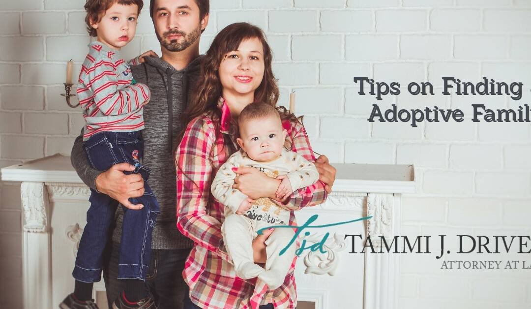 Tips on Finding an Adoptive Family
