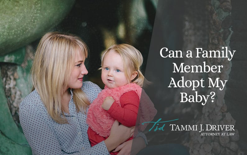 Can a Family Member Adopt My Baby?